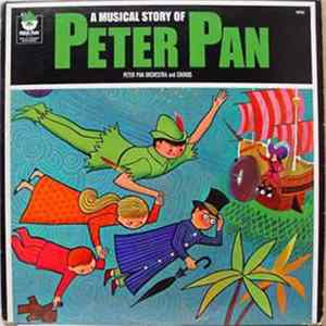 Peter Pan Orchestra And Chorus - A Musical Story Of Peter Pan herunterladen