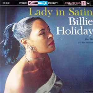 Billie Holiday With Ray Ellis And His Orchestra - Lady In Satin herunterladen
