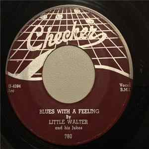 Little Walter & His Jukes - Blues With A Feeling / Quarter To Twelve herunterladen