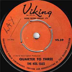 The Keil Isles - Quarter To Three herunterladen