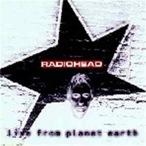 Radiohead - Live From Planet Earth herunterladen